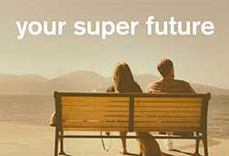 Your super future report
